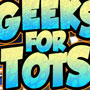 Geeks for Tots in Full Swing!