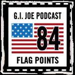 Flag Points GI Joe Podcast